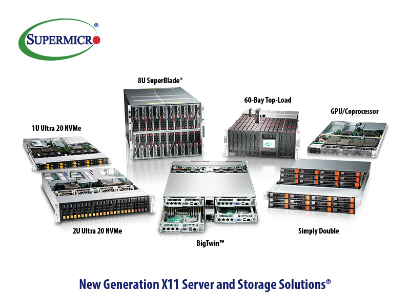 X11 new generation server and storage solutions