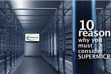 10 reasons why you must consider SUPERMICRO  before choosing a server for your IT/Project